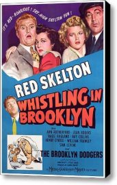 Whistling in Brooklyn (1943) starring Red Skelton, Ann Rutherford, Rags Ragland