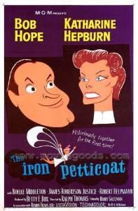 The Iron Petticoat movie poster, starring Bob Hope and Katherine Hepburn