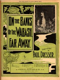 On the Banks of the Wabash lyrics, sung by Al Jolson in The Jolson Story, written and composed by Paul Dresser