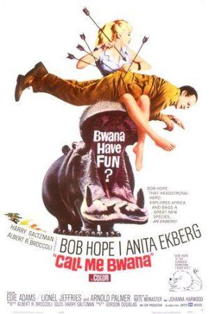 Call Me Bwana (1963) starring Bob Hope, Anita Eckberg, Edie Adams, Lionel Jeffries