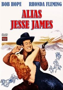 Alias Jesse James, starring Bob Hope and Rhonda Fleming