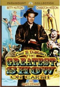The Greatest Show on Earth (1952) starring Charlton Heston, Jimmy Stewart, Cornell Wilde, Betty Hutton