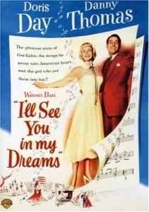 I'll See You in my Dreams, starring Doris Day and Danny Thomas