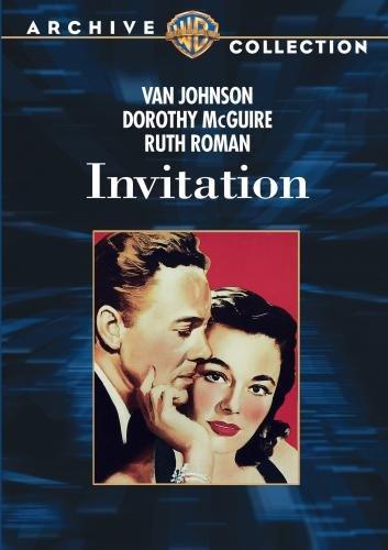 Invitation, starring Van Johnson, Dorothy McGuire, Ruth Roman