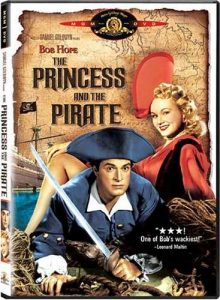 The Princess and the Pirate, starring Bob Hope, Virginia Mayo, Walter Brennan, Walter Slezak