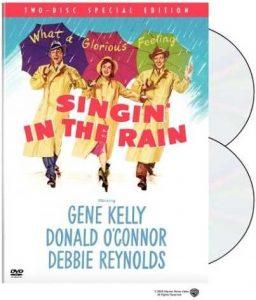Singing in the Rain, starring Gene Kelly, Donald O'Connor, Debbie Reynolds
