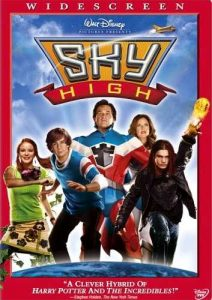 Sky High by Walt Disney, starring Michael Angarano, Kurt Russell, Kelly Preston