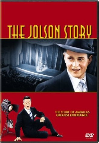 The Jolson Story (1946) starring Larry Parks, William Demerest, Evelyn Keyes