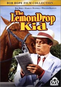 The Lemon Drop Kid, starring Bob Hope Marilyn Maxwell Lloyd Nolan Jane Darwell William Frawley and Tor Johnson