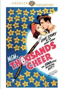 Thousands Cheer (1943) starring Gene Kelly, Kathryn Grayson