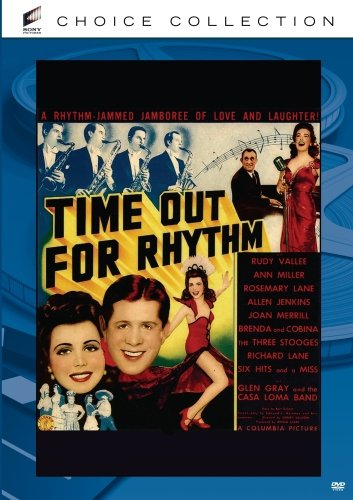 Time Out for Rhythm, starring Rudy Vallee, Ann Miller, the Three Stooges