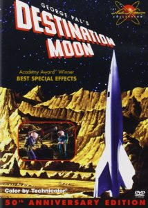 Destination Moon (1950), starring John Archer, Warner Anderson, Tom Powers, Dick Wesson, based on a script by Robert Heinlein