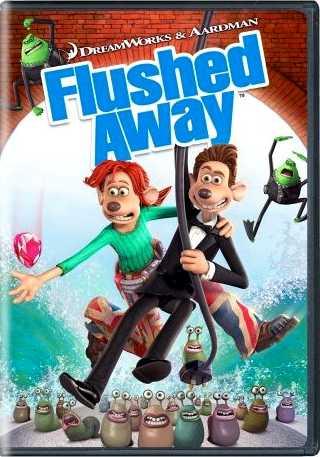 Flushed Away - Dreamworks - Aardman - Hugh Jackman - Kate Winslet - DVD