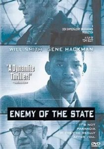 Enemy of the State, starring Will Smith, Gene Hackman, Jon Voigt