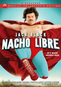 Nacho Libre, starring Jack Black