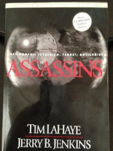 Assassins: Assignment: Jerusalem, Target: Antichrist (Left Behind No. 6) by Tim LaHaye, Jerry B. Jenkins