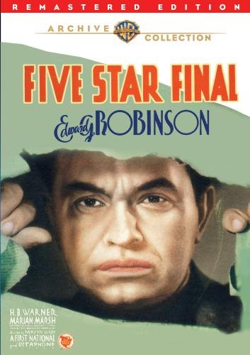 Five Star Final, starring Edward G. Robinson and Boris Karloff
