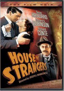 House of Strangers (1949) starring Edward G. Robinson, Richard Comte, Susan Hayward