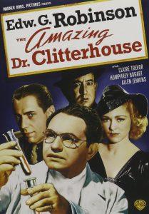 The Amazing Dr. Clitterhouse, starring Edward G. Robinson, Humphrey Bogart, Claire Trevor, Allen Jenkins