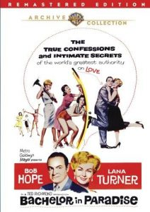 Bachelor in Paradise, starring Bob Hope, Lana Turner