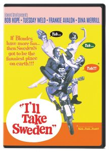 I'll Take Sweden, starring Bob Hope, Tuesday Weld, Frankie Avalon, Dina Merrill