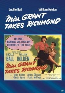 Miss Grant Takes Richmond (1949) starring Lucille Ball, William Holden, James Gleason