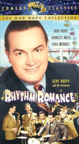Rhythm Romance, starring Bob Hope, Shirley Ross, Gene Krupa, Una Merkel