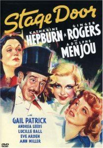 Stage Door (1937) starring Katharine Hepburn, Ginger Rogers, Lucille Ball, Ann Miller, Eve Arden