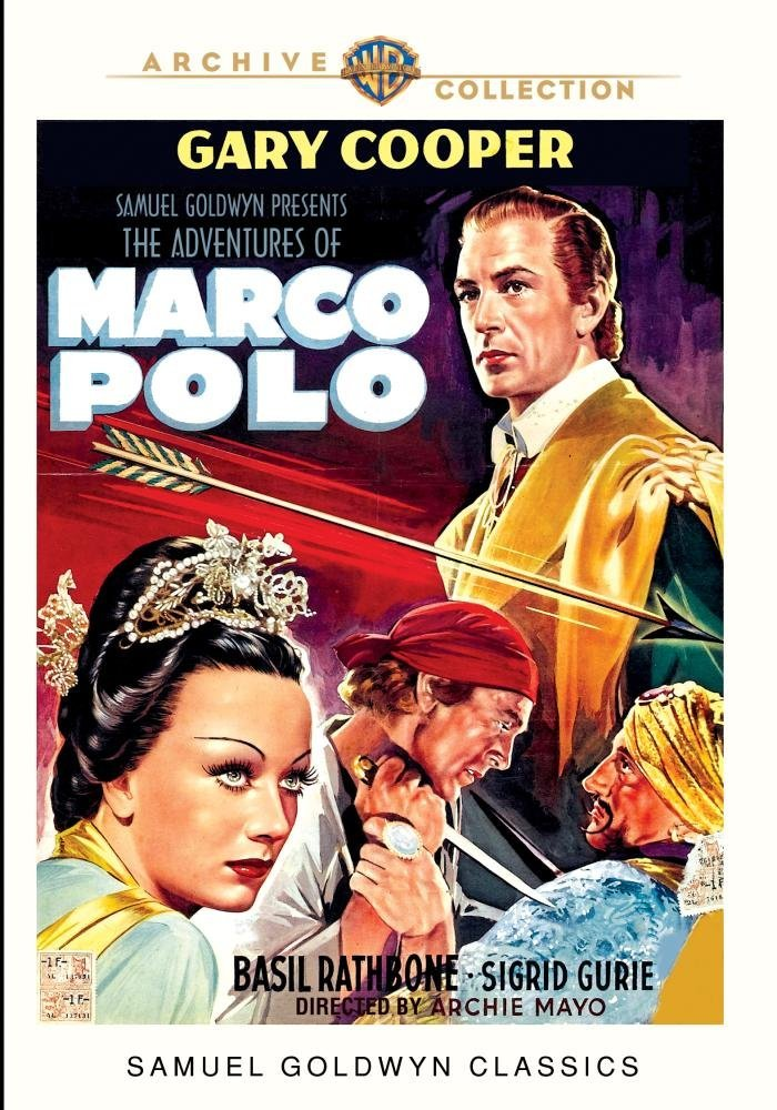 The Adventures of Marco Polo, starring Gary Cooper, Basil Rathbone, George Barbier, Sigrid Gurie, Alan Hale