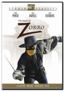 The Mask of Zorro, starring Tyrone Power, Linda Darnell, Basil Rathbone, J. Edward Bromberg, Gale Sondergaard, Eugene Pallette