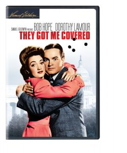 They Got Me Covered, starring Bob Hope, Dorothy Lamour, Donald MacBride