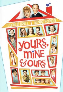 Yours, Mine and Ours (1968), starring Lucille Ball, Henry Fonda, Van Johnson, Tom Bosley