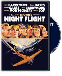 Night Flight (1933) starring John Barrymore, Clark Gable, Robert Montgomery, William Gargan, Helen Hayes, Myrna Loy