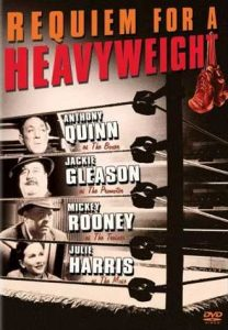Requiem for a Heavyweight (1962) starring Anthony Quinn, Jackie Gleason, Mickey Rooney, Julie Harris