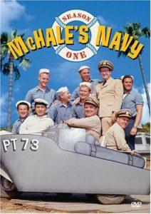 McHale's Navy, Season One (1962) starring Ernest Borgnine, Tim Conway, Joe Flynn