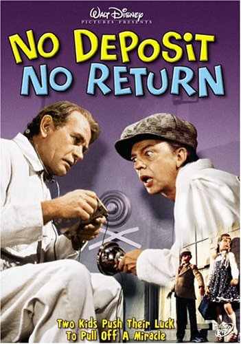Walt Disney Pictures present No Deposit, No Return - Don Knotts - Darren McGavin - two kids push their luck to pull off a miracle