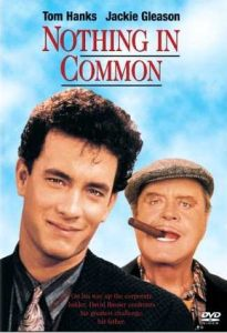 Nothing in Common - Tom Hanks - Jackie Gleason - DVD - On his way up the corporate ladder, David Basner confronts his greatest challenge: his father
