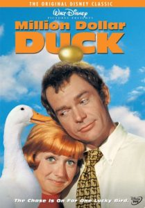 Million Dollar Duck, a live action Walt Disney family comedy with Sandy Duncan and Dean Jones