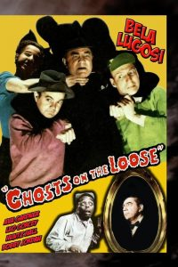 Ghosts on the Loose starring Leo Gorcey, Huntz Hall, Bela Lugosi, Ava Gardner