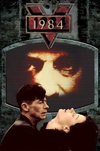 1984 (1984) starring John Hurt, Richard Burton