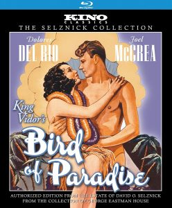 Bird of Paradise (1932), starring Joel McCrea, Dolores del Río