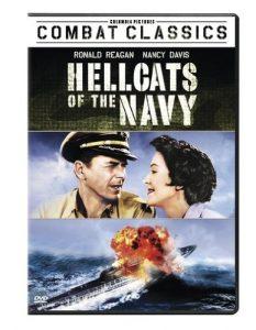 Hellcats of the Navy (1957), starring Ronald Reagan, Nancy Davis