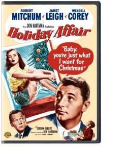 Holiday Affair (1949), starring Robert Mitchum, Janet Leigh, Wendell Corey