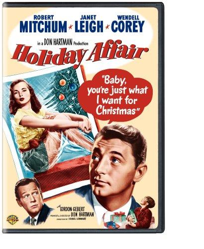 Holiday Affair (1949), starring Robert Mitchum, Janet Leigh, Wendell Corey