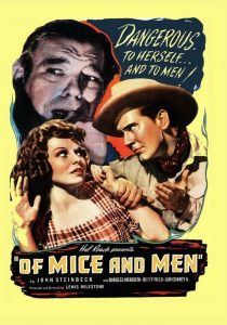 Of Mice and Men (1939) starring Burgess Meredith, Lon Chaney Jr., Betty Field