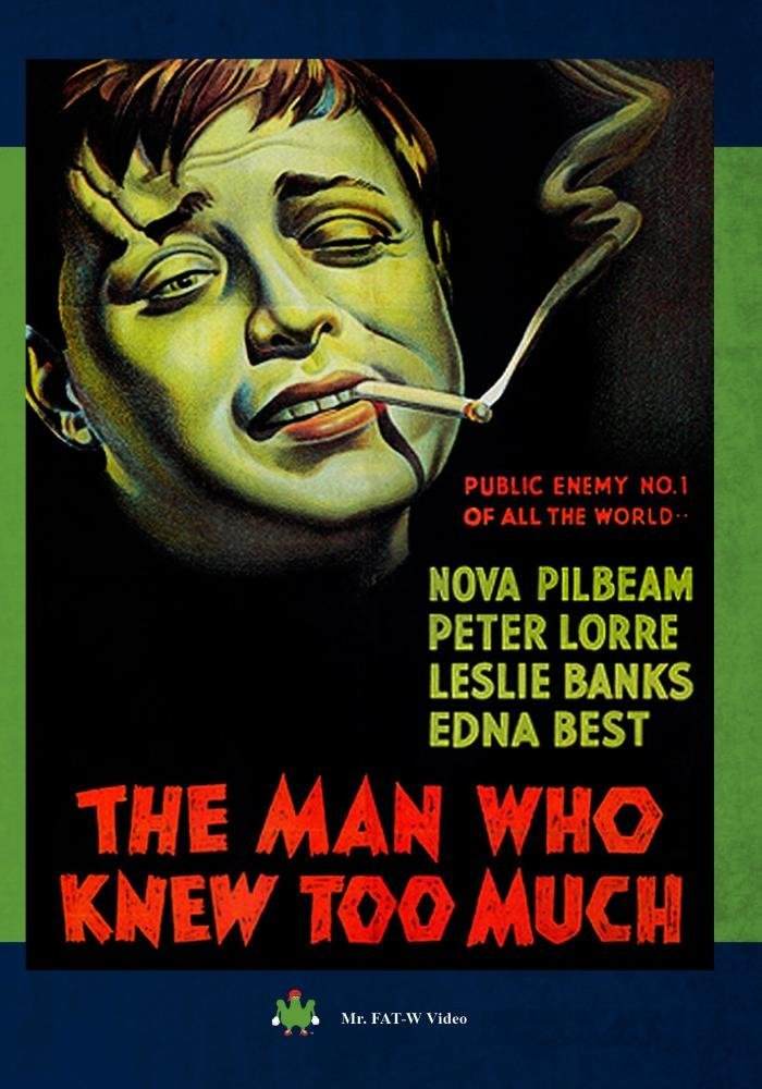 The Man Who Knew Too Much (1934) starring Leslie Banks, Edna Best, Peter Lorre, by Alfred Hitchcock