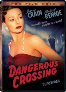 Dangerous Crossing, starring Jeanne Craine, Carl Betz, Michael Rennie