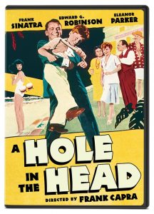 A Hole in the Head (1959), starring Frank Sinatra, Edward G. Robinson, Eddie Hodges, Eleanor Parker, Carolyn Jones, Keenan Wynn directed by Frank Capra