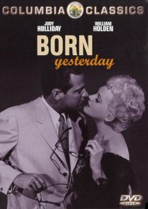 Born Yesterday (1950) starring Judy Holliday, William Holden, Broderick Crawford