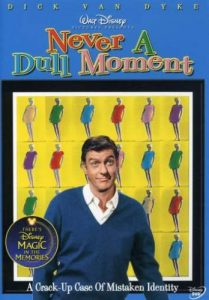 "Never A Dull Moment, starring Dick van Dyke, Edward G. Robinson, Dorothy Provine - ""A crack-up case of mistaken identity"""